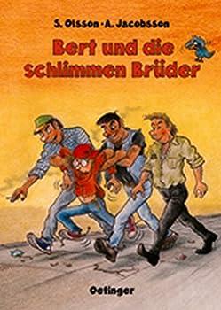 Hardcover Bert und die schlimmen Brüder. ( Ab 10 J.). [German] Book