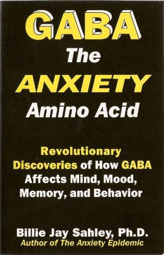 GABA The Anxiety Amino Acid