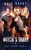 Witch's Diary: A Paranormal Urban Fantasy Tale (Lost Library, Band 4)