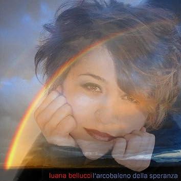 L'arcobaleno della speranza