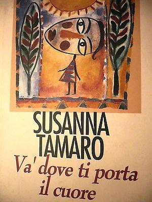 Susanna Tamaro: Va' dove ti porta il cuore ed. CDE A18