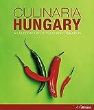 Culinaria Hungary: A Celebrati...