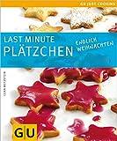 Last minute Plätzchen: Endlich Weihnachten (GU Just cooking)