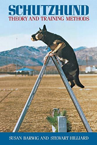 Schutzhund: Theory and Training Methods
