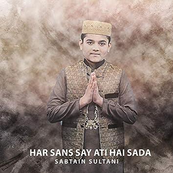 Har Sans Say Ati Hai Sada - Single