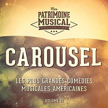 Les plus grandes comédies musicales américaines, Vol. 17 : Carousel