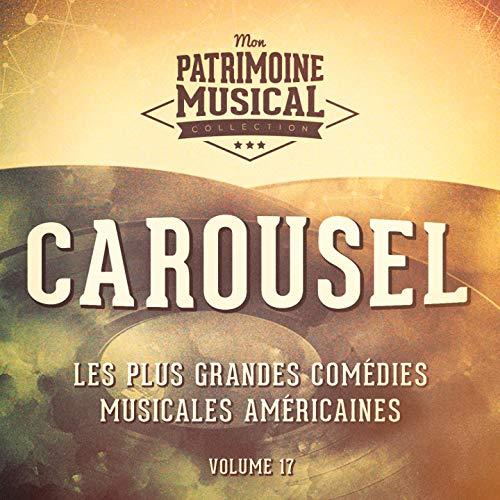 Carousel (Finale) (Extrait De La Comédie Musicale « Carousel »)