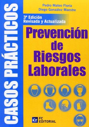 Casos prácticos de prevención de riesgos laborales