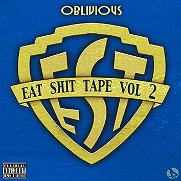 Eat Shit Tape, Vol. 2