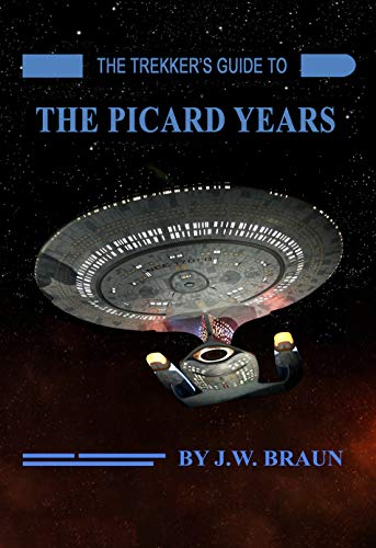 The Trekker's Guide to the Picard Years (English Edition)