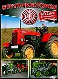 Steyr-Traktoren - 60 Jahre Spitzenqualität aus Österreich [Alemania] [DVD]