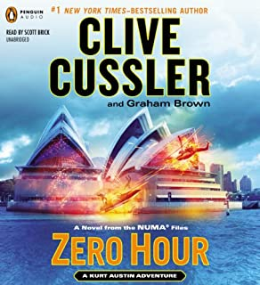 Zero Hour     A Novel from the NUMA Files, Book 11              Written by:                                                                                                                                 Clive Cussler,                                                                                        Graham Brown                               Narrated by:                                                                                                                                 Scott Brick                      Length: 10 hrs and 43 mins     5 ratings     Overall 4.6