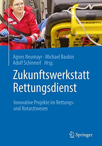 Zukunftswerkstatt Rettungsdienst: Innovative Projekte im Rettungs- und Notarztwesen