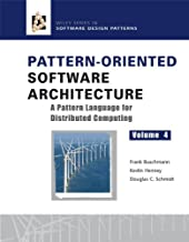 Pattern-Oriented Software Architecture, A Pattern Language for Distributed Computing (Wiley Software Patterns Series Book 8)