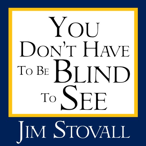 You Don't Have to Be Blind to See audiobook cover art
