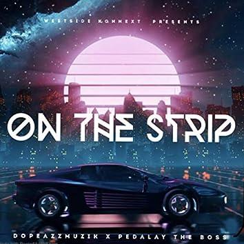 On Da Strip (feat. Pedalay The Boss)
