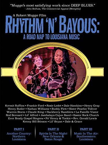 Rhythm 'N' Bayous: A Road Map To...