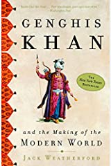 Genghis Khan and the Making of the Modern World Kindle Edition