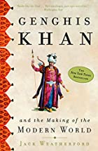 Cover image of Genghis Khan and the Making of the Modern World by Jack Weatherford
