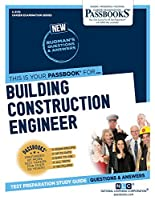 Building Construction Engineer (Career Examination)