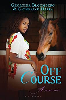Off Course: An A Circuit Novel by [Georgina Bloomberg, Catherine Hapka]