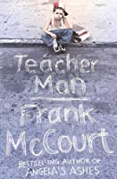 Teacher Man: A Memoir by Frank McCourt(2006-10-01)