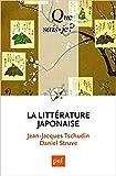 La littérature japonaise by Jean-Jacques Tschudin (2016-02-24) - Presses Universitaires de France - PUF - 24/02/2016