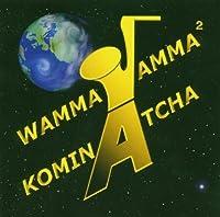 Kominatcha by WAMMAJAMMA