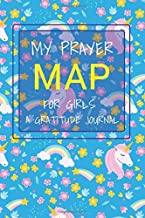 My Prayer Map For Girls A Gratitude Journal: Unicorn Daily Gratitude Journal for Girls Kids, A Prayer Map Journal For Kids, ... Journal, Daily Gratitude Journal...With Rate Your Mood(Heart)