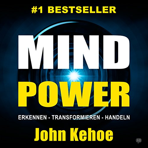 MindPower. Erkennen - Transformieren - Handeln [Mind Power. Recognize - Transform - Act] cover art