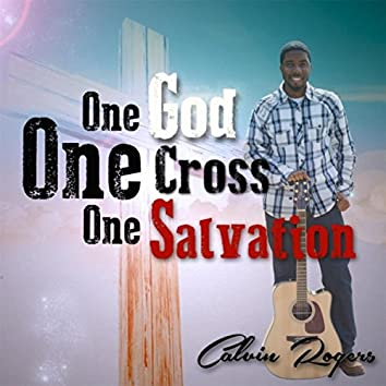 One God One Cross One Salvation