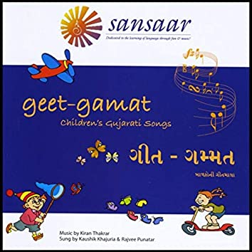 Geet Gamat: Children's Gujarati Songs