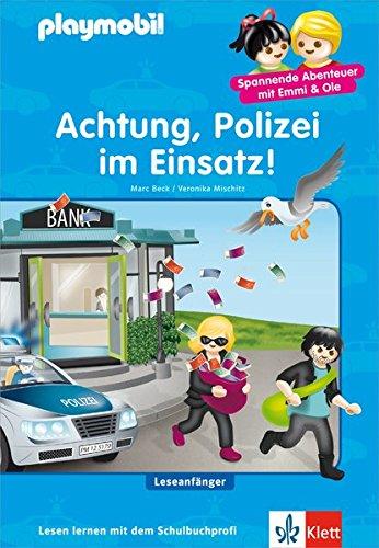 Playmobil: Achtung, Polizei im Einsatz!: Leseanfänger ab 6 Jahren (PLAYMOBIL Spannende Abenteuer mit Emmi & Ole)