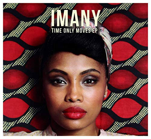 Imany: Time Only Moves Ep [CD]