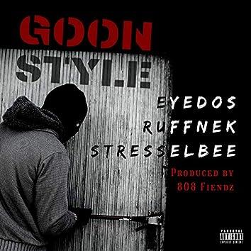 Goon Style (feat. Stresselbee & Ruffnek)