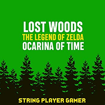 """Lost Woods (From """"The Legend of Zelda: Ocarina of Time"""")"""