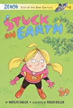 Stuck on Earth: Zenon: Girl of the 21st Century (Zenon, Girl of 21st Century Book 4)