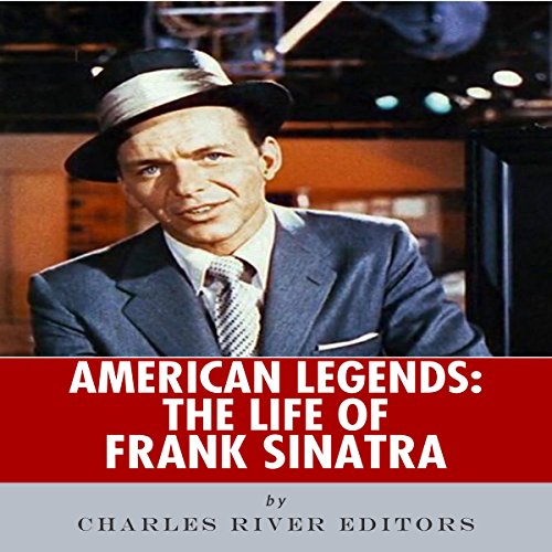 American Legends: The Life of Frank Sinatra audiobook cover art