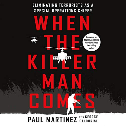When the Killer Man Comes Audiobook By Paul Martinez, George Galdorisi - contributor cover art