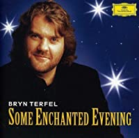 Some Enchanted Evening by Bryn Terfel (2006-09-25)