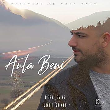 Anla Beni (feat. Umut Güney)