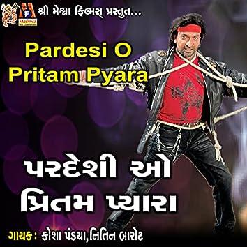 Pardesi O Pritam Pyara