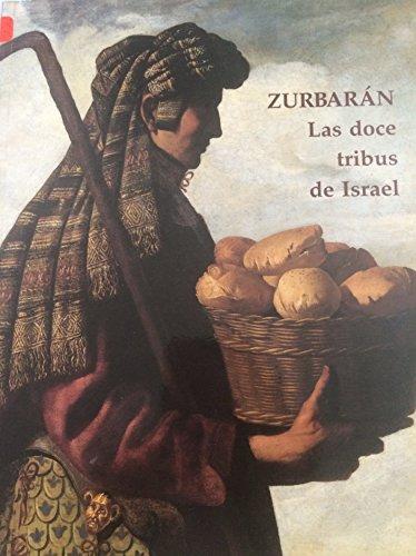 Zurbarán. Las doce tribus de Israel