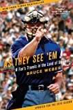 As They See 'Em: A Fan's Travels in the Land of Umpires