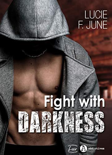 Couverture du livre Fight With Darkness (teaser)