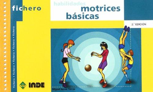 Habilidades motrices básicas: 452 (Ficheros de juegos y actividades)