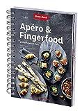 Betty Bossi Apéro & Fingerfood - Libro de recetas creativas y originales para cada ocasión