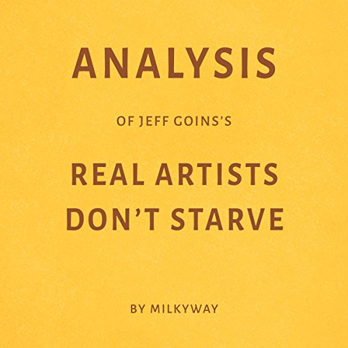 Analysis of Jeff Goins's Real Artists Don't Starve audiobook cover art