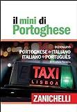 Il mini di portoghese. Dizionario portoghese-italiano, italiano-portoghese...