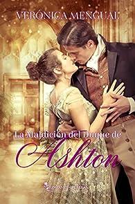 La maldición del Duque de Ashton par Verónica Mengual